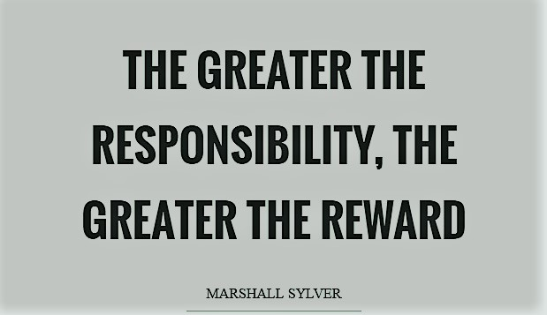 the-greater-the-responsibility-the-greater-the-reward-quote-1