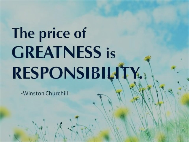 the-price-of-greatness-is-responsibility-9